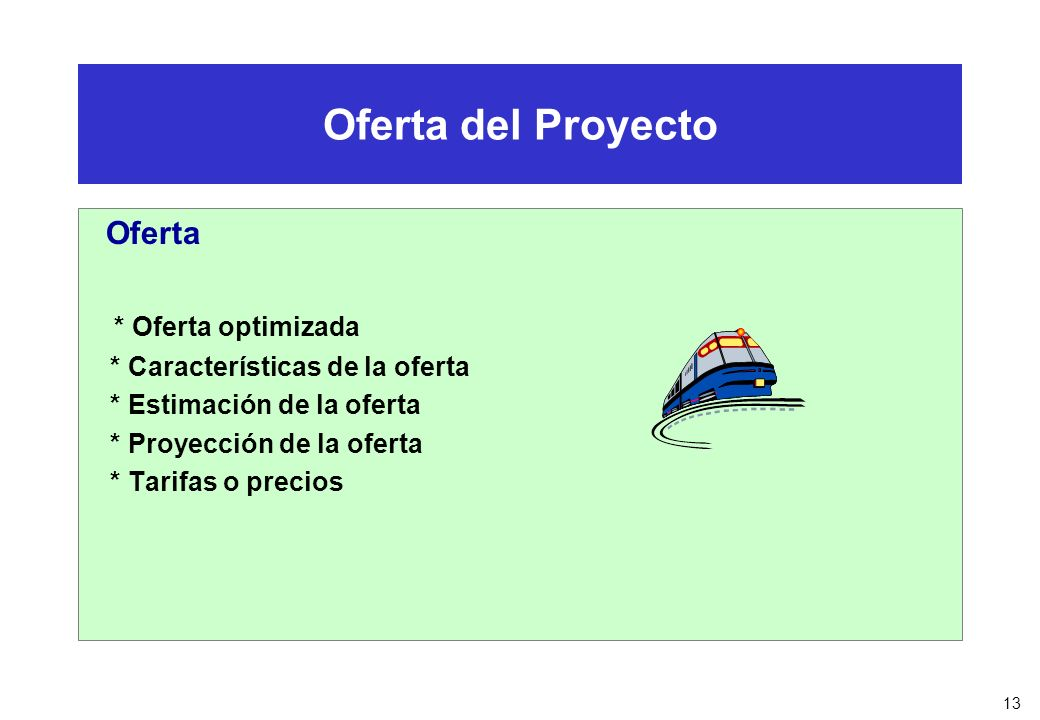 Oferta del Proyecto Oferta * Oferta optimizada