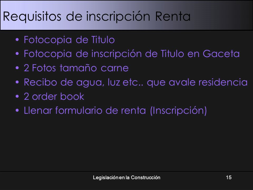 Requisitos de inscripción Renta