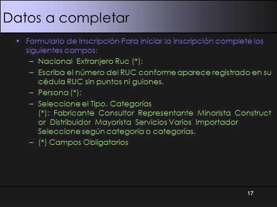 Datos a completarFormulario de Inscripción Para iniciar la inscripción complete los siguientes campos: