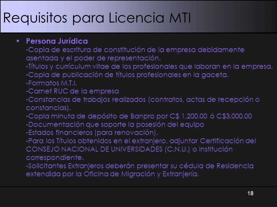 Requisitos para Licencia MTI