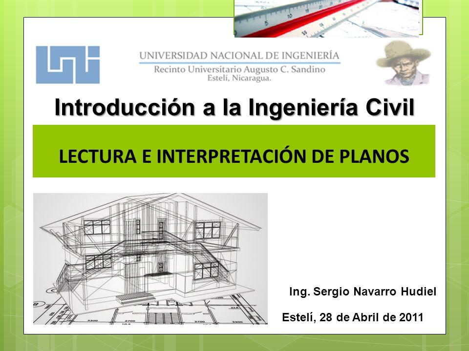 Introducción a la Ingeniería Civil LECTURA E INTERPRETACIÓN DE PLANOS