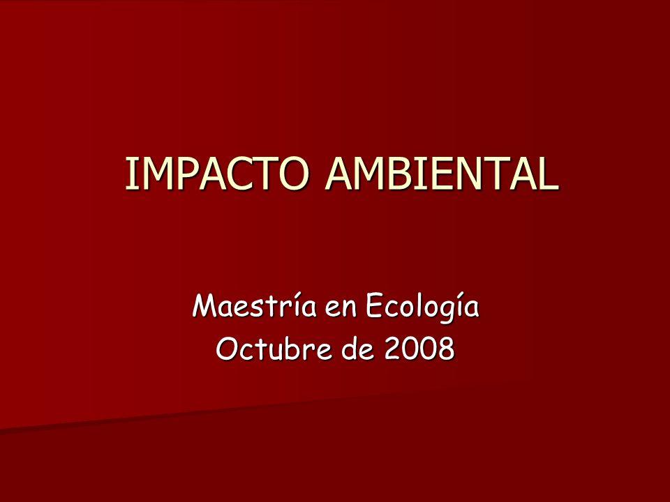 Maestría en Ecología Octubre de 2008