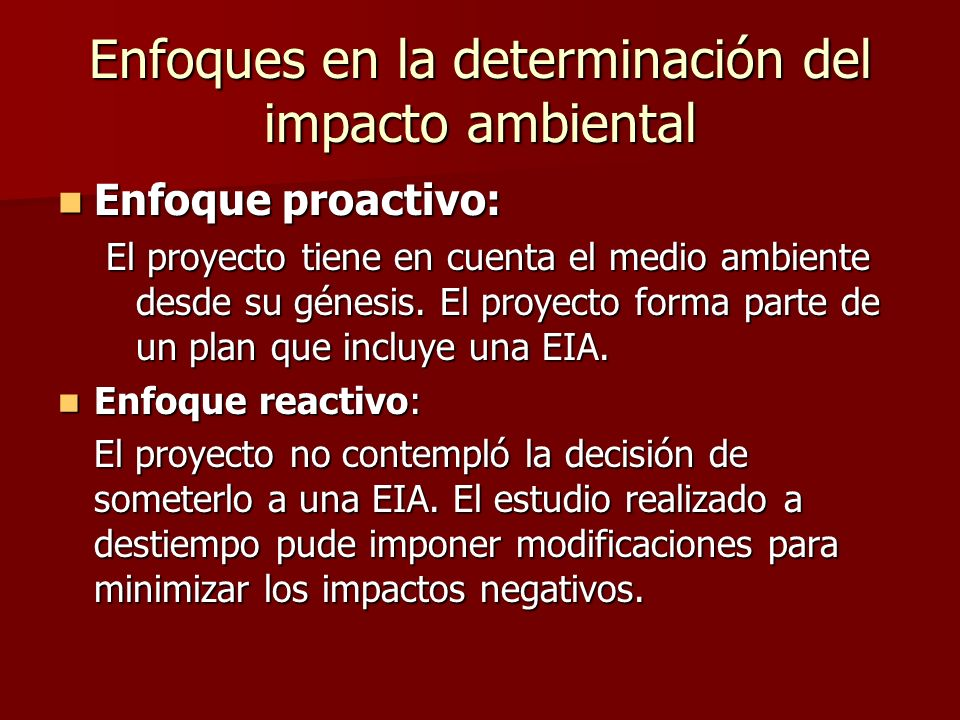Enfoques en la determinación del impacto ambiental