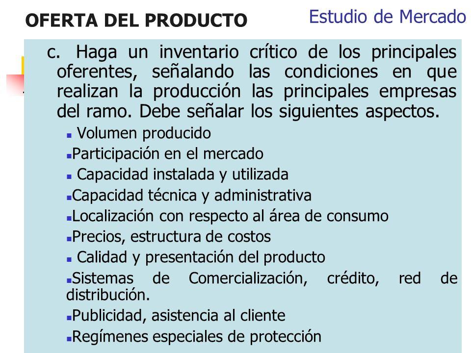 OFERTA DEL PRODUCTO Estudio de Mercado
