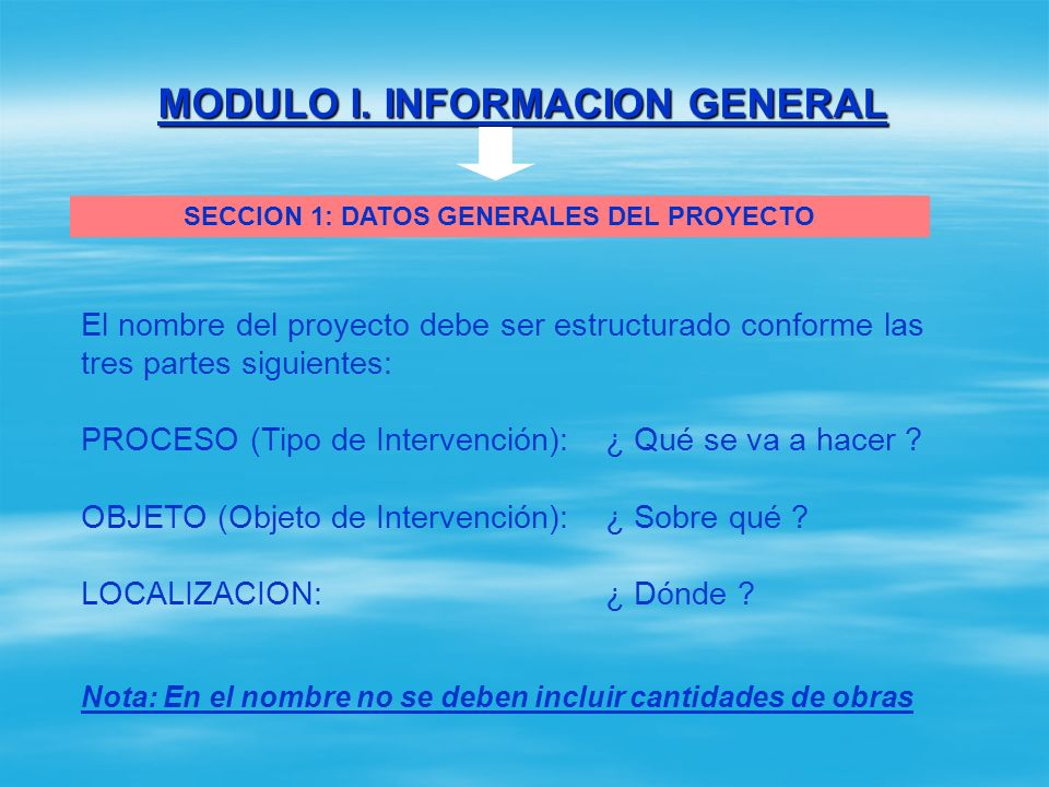 MODULO I. INFORMACION GENERAL