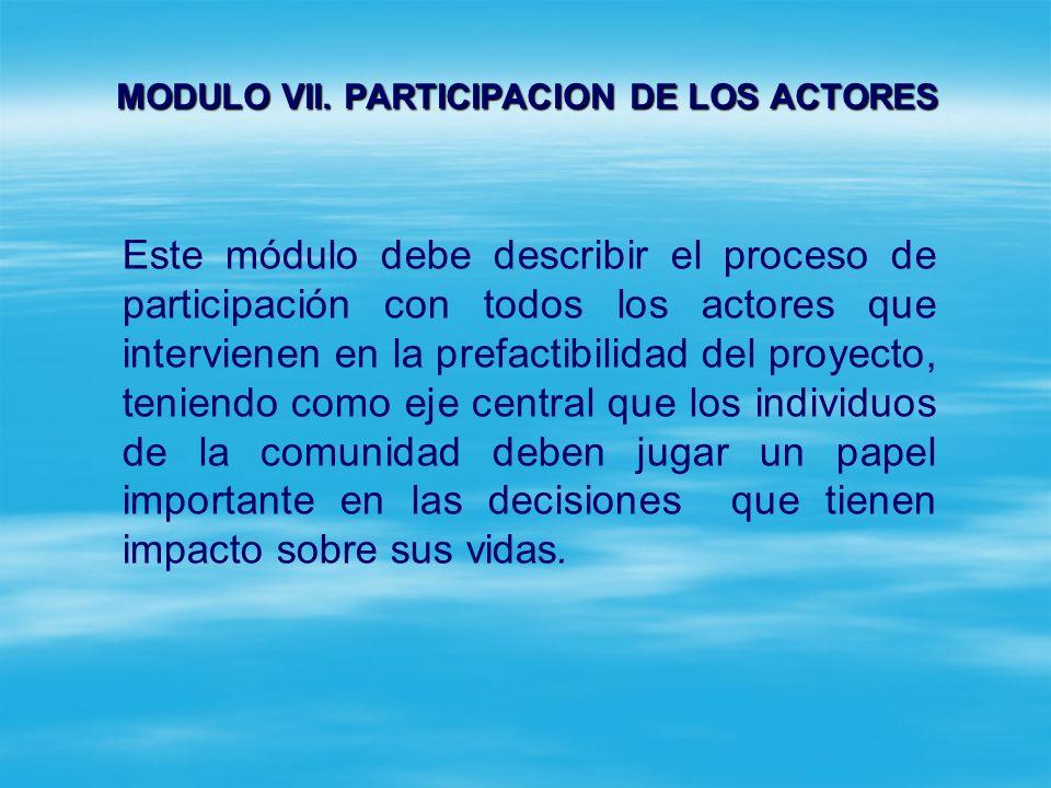 MODULO VII. PARTICIPACION DE LOS ACTORES