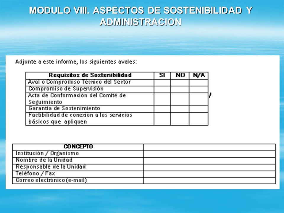MODULO VIII. ASPECTOS DE SOSTENIBILIDAD Y ADMINISTRACION
