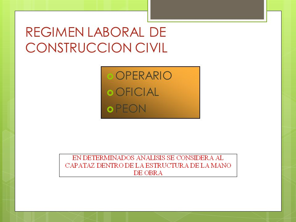 REGIMEN LABORAL DE CONSTRUCCION CIVIL