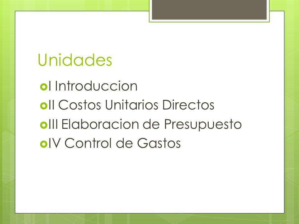 Unidades I Introduccion II Costos Unitarios Directos