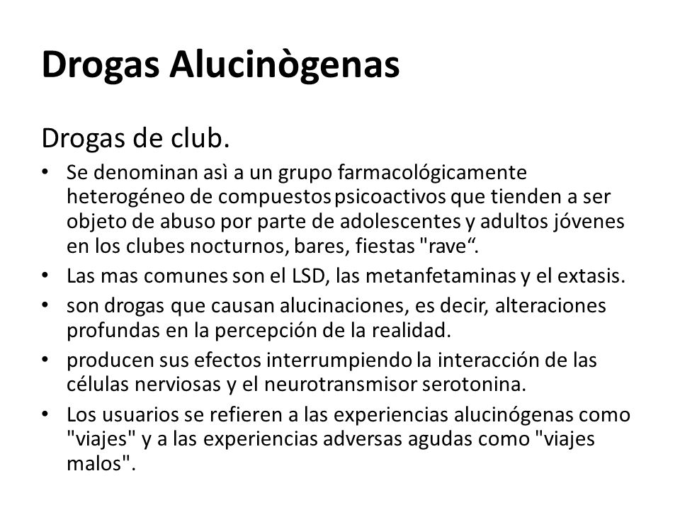 Drogas Alucinògenas Drogas de club.