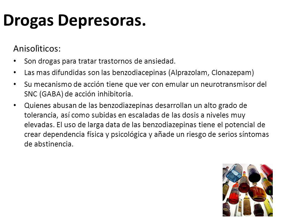 Drogas Depresoras. Anisolìticos: