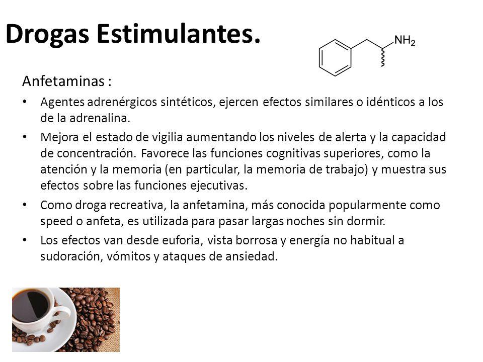 Drogas Estimulantes. Anfetaminas :