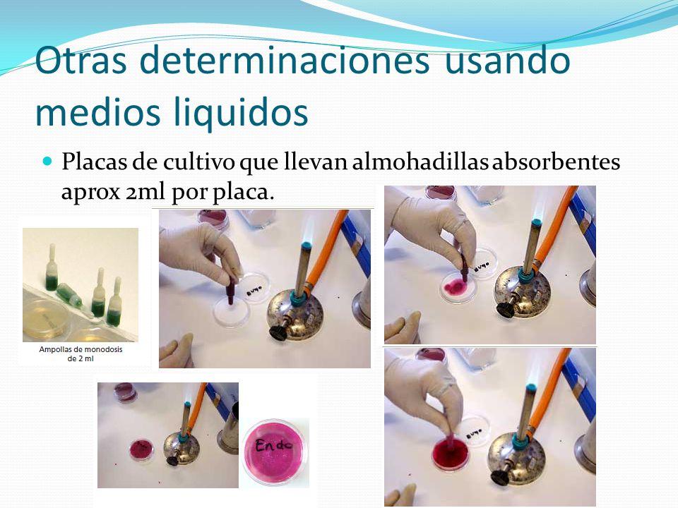 Otras determinaciones usando medios liquidos
