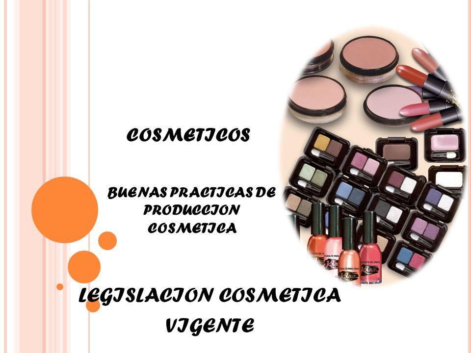 BUENAS PRACTICAS DE PRODUCCION COSMETICA