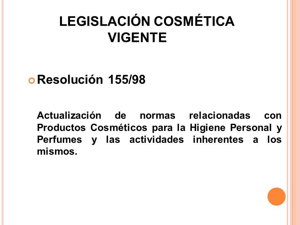 LEGISLACIÓN COSMÉTICA VIGENTE
