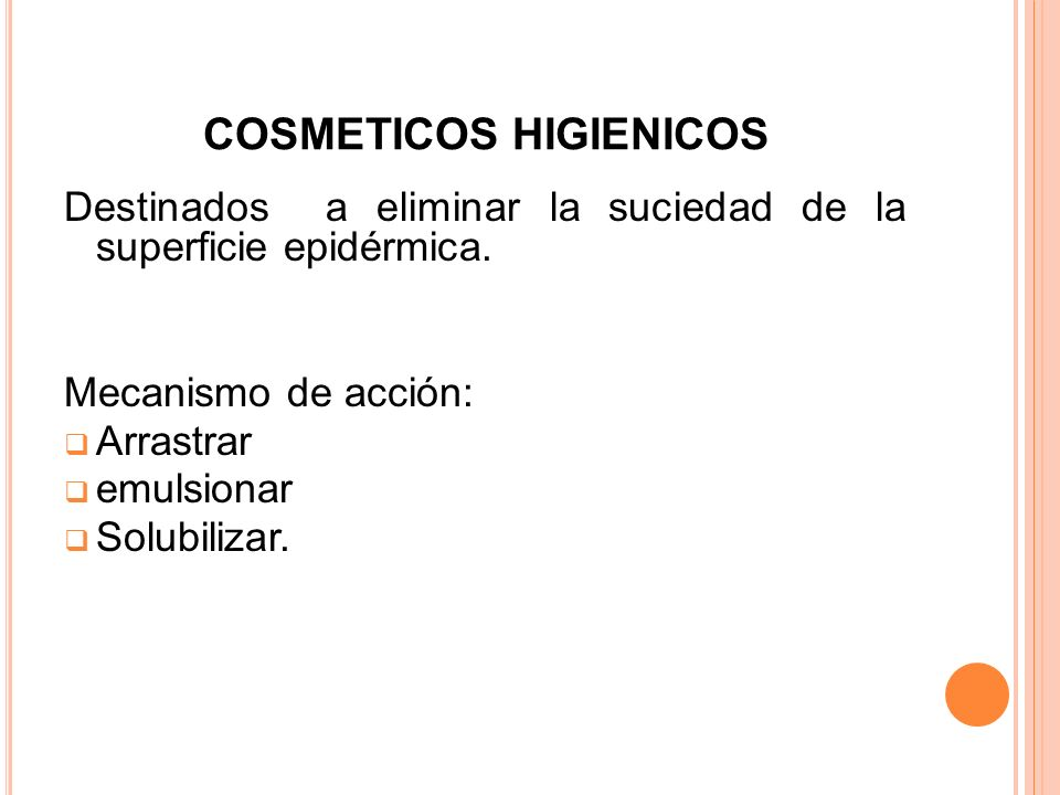 COSMETICOS HIGIENICOS