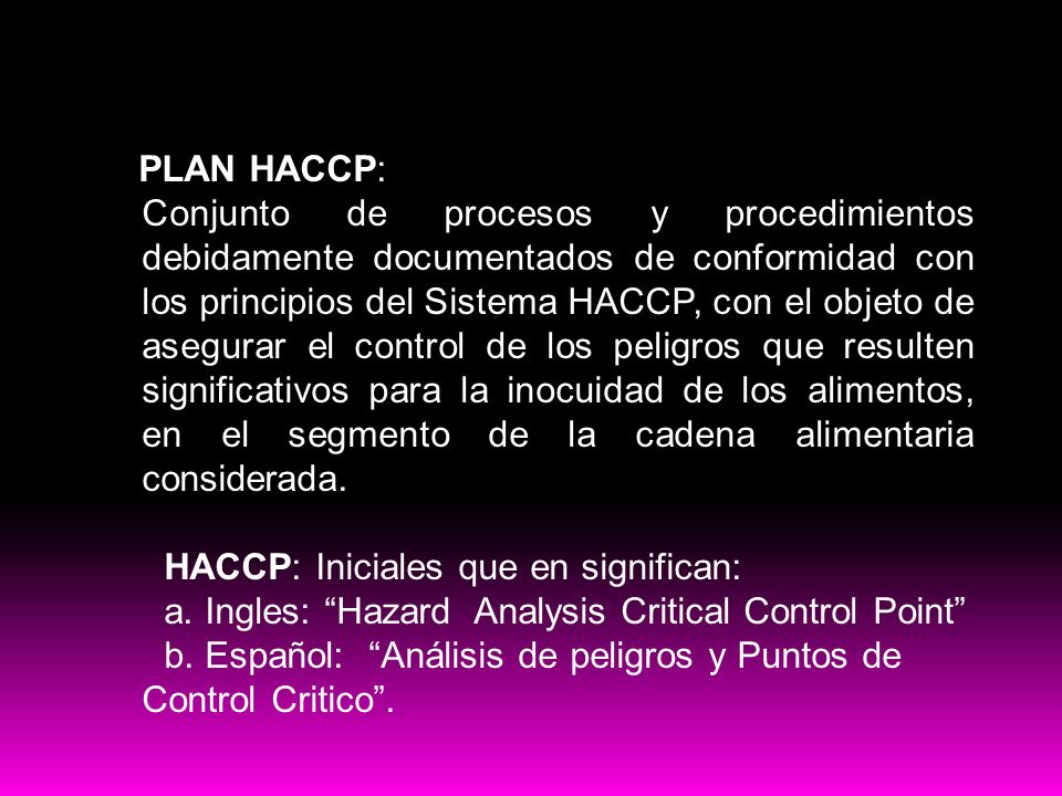 HACCP: Iniciales que en significan: