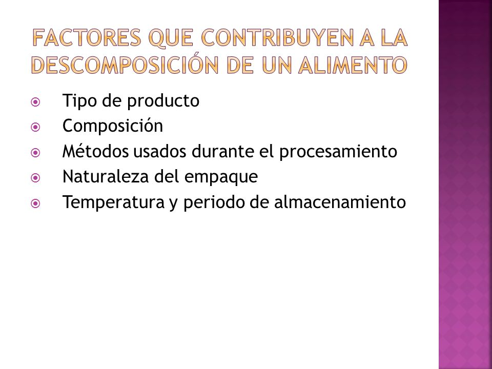 Factores que contribuyen a la descomposición de un alimento