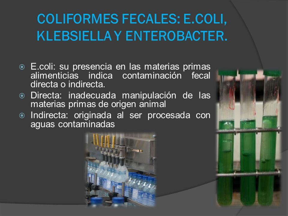 COLIFORMES FECALES: E.COLI, KLEBSIELLA Y ENTEROBACTER.