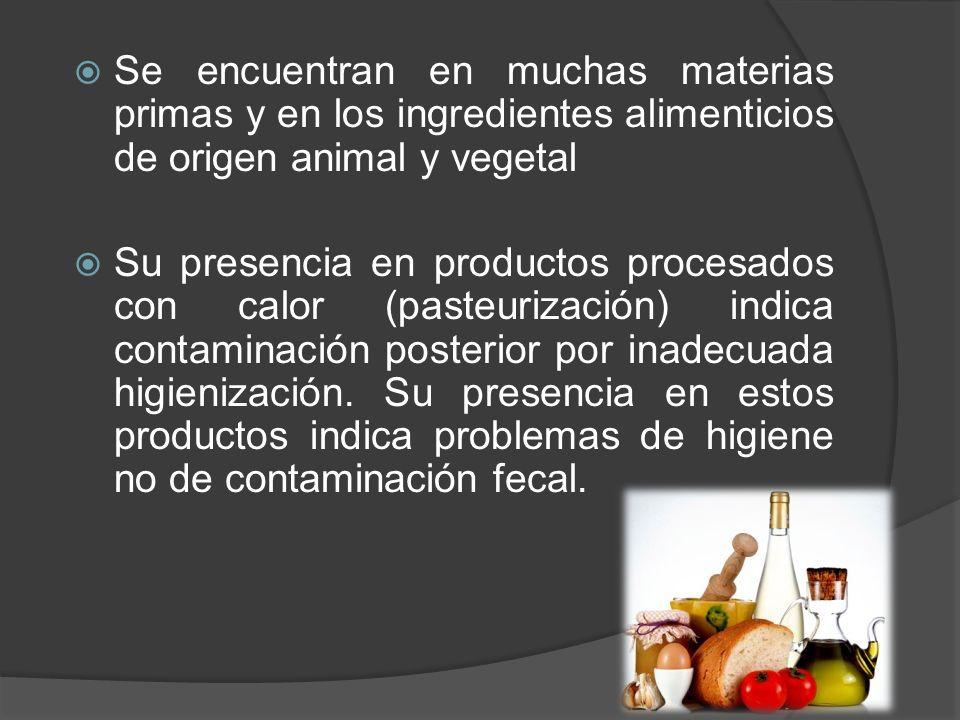 Se encuentran en muchas materias primas y en los ingredientes alimenticios de origen animal y vegetal