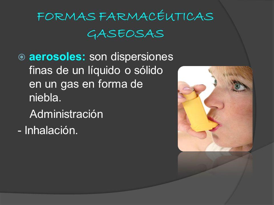 FORMAS FARMACÉUTICAS GASEOSAS