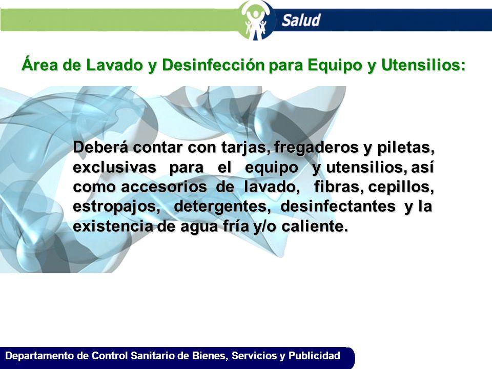 Área de Lavado y Desinfección para Equipo y Utensilios: