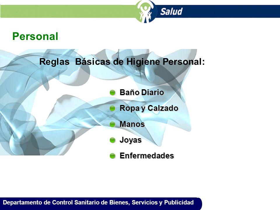Personal Reglas Básicas de Higiene Personal: Baño Diario