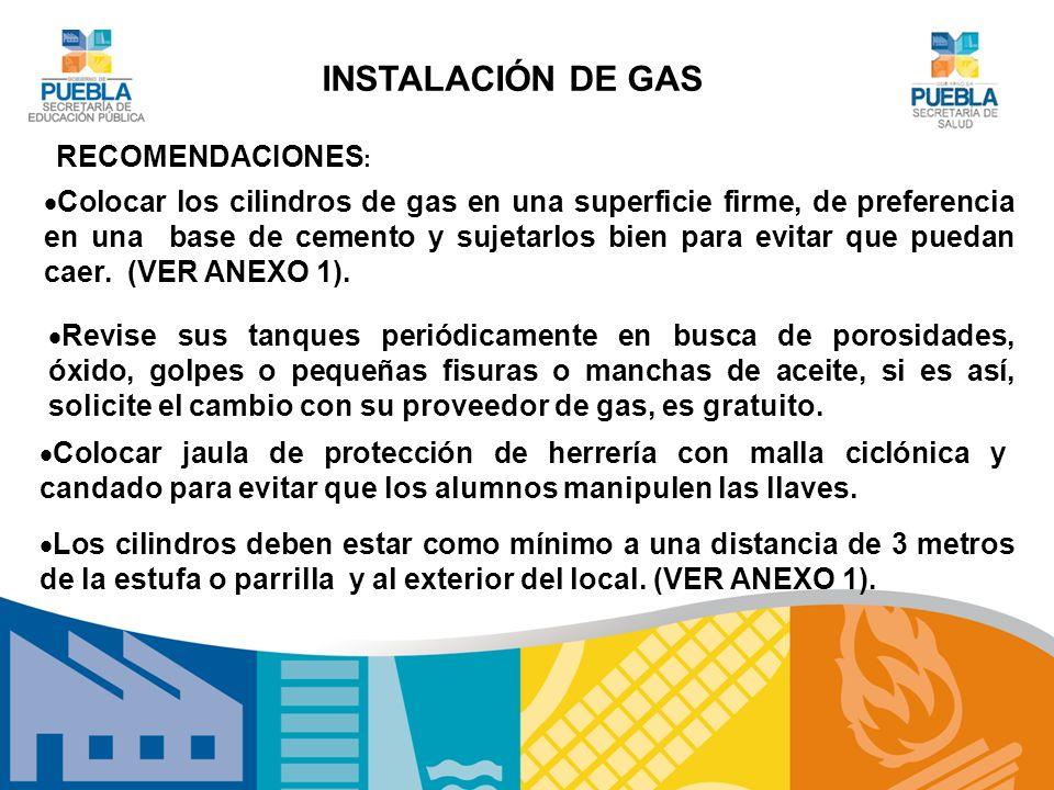 INSTALACIÓN DE GAS RECOMENDACIONES: