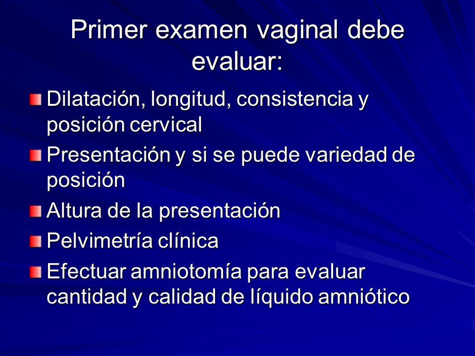 Primer examen vaginal debe evaluar: