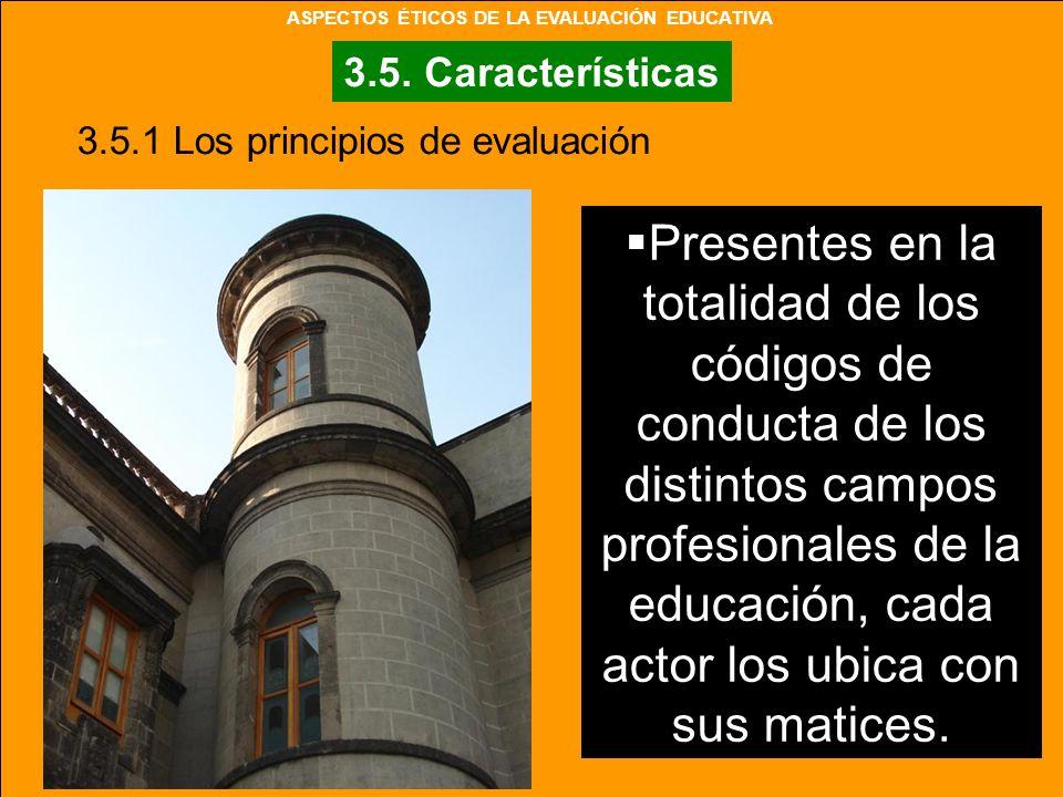 ASPECTOS ÉTICOS DE LA EVALUACIÓN EDUCATIVA