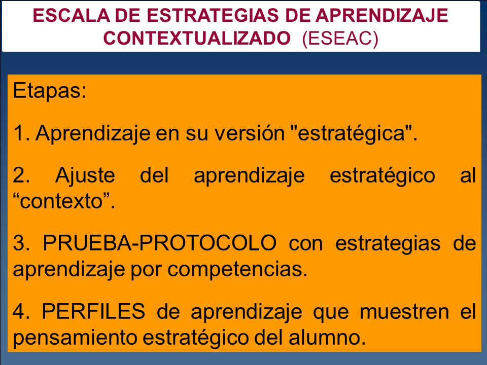 ESCALA DE ESTRATEGIAS DE APRENDIZAJE CONTEXTUALIZADO (ESEAC)