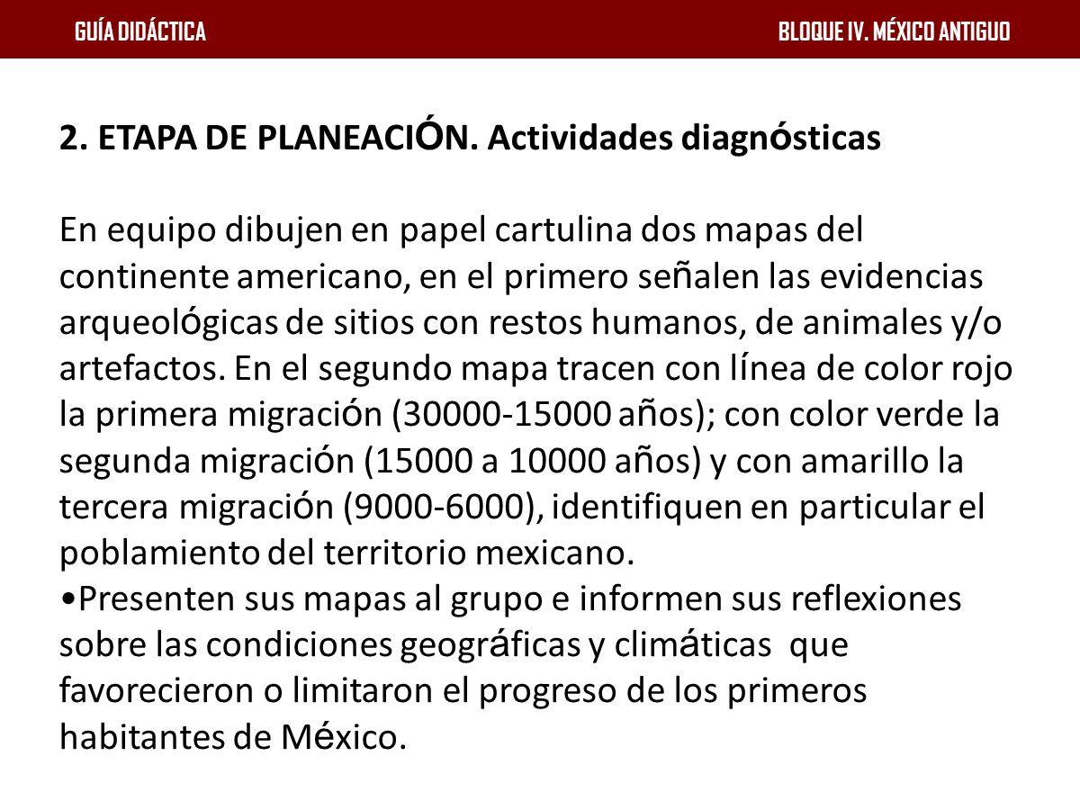 2. ETAPA DE PLANEACIÓN. Actividades diagnósticas
