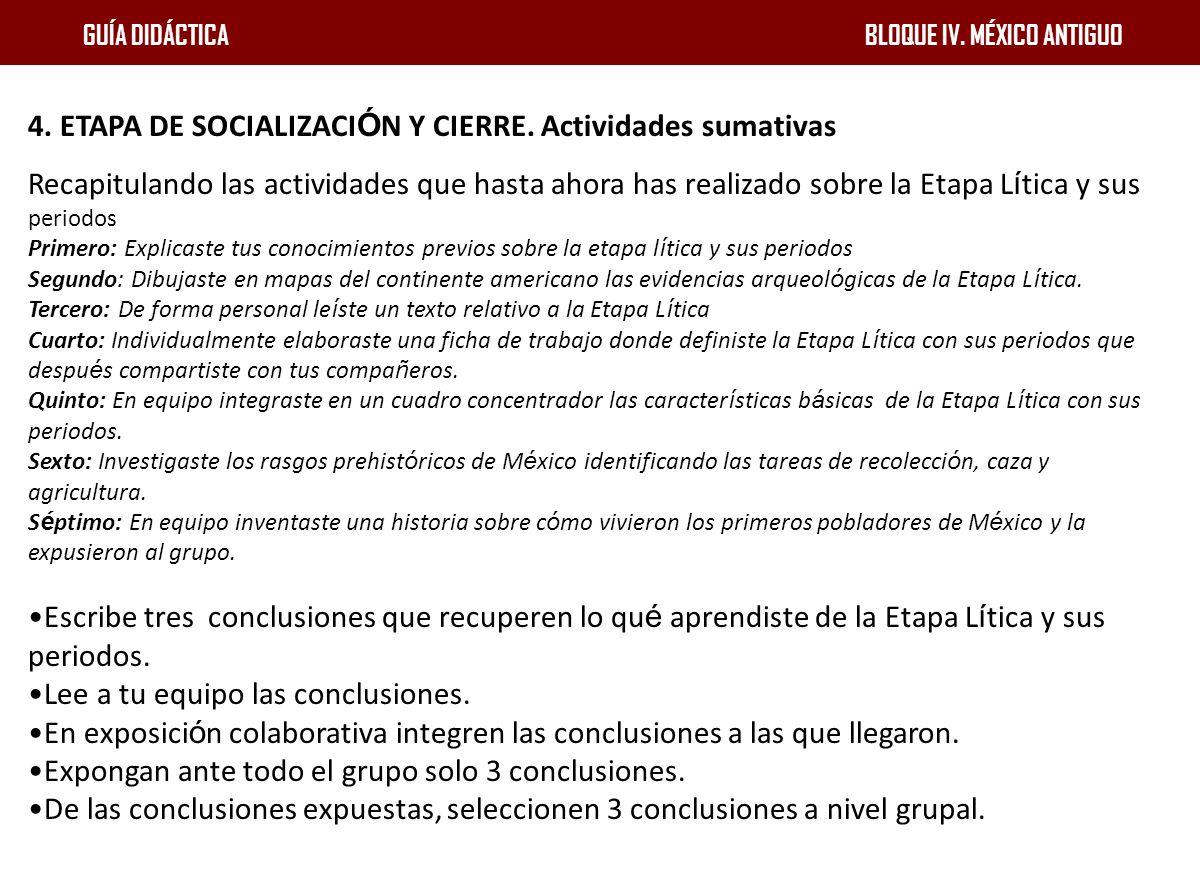 4. ETAPA DE SOCIALIZACIÓN Y CIERRE. Actividades sumativas