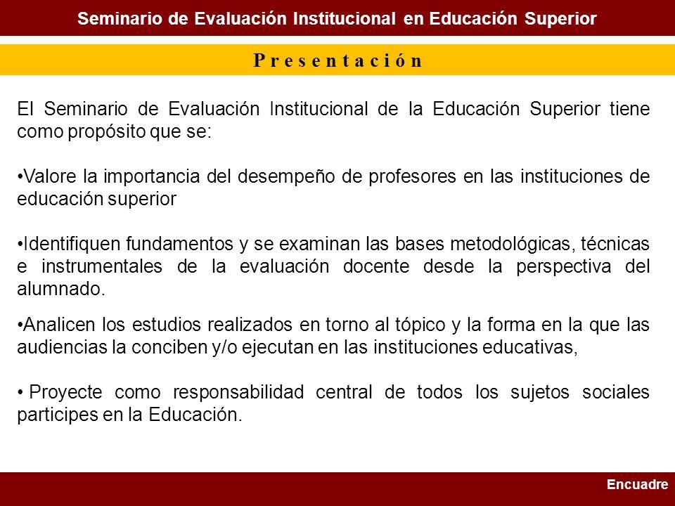 Seminario de Evaluación Institucional en Educación Superior
