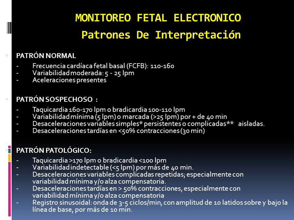 MONITOREO FETAL ELECTRONICO Patrones De Interpretación