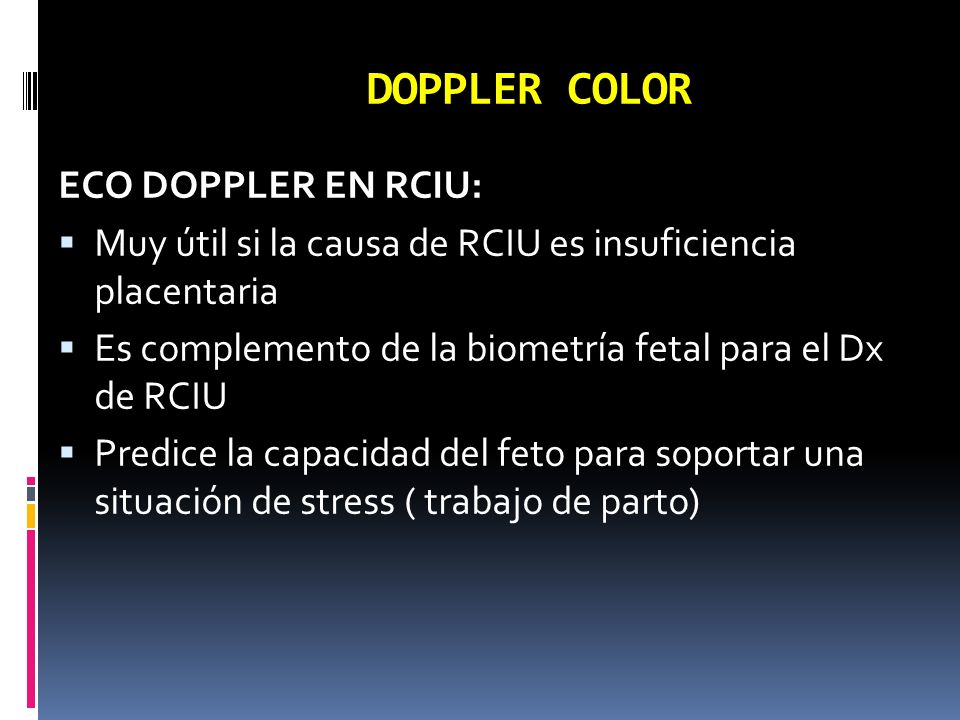DOPPLER COLOR ECO DOPPLER EN RCIU: