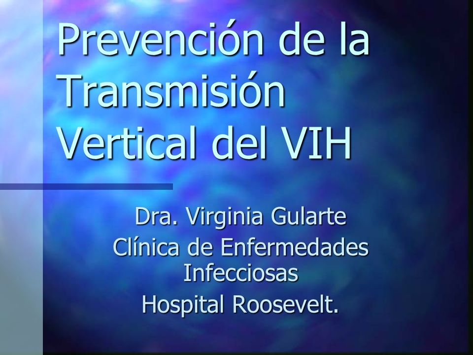 Prevención de la Transmisión Vertical del VIH