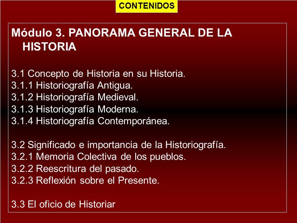 Módulo 3. PANORAMA GENERAL DE LA HISTORIA