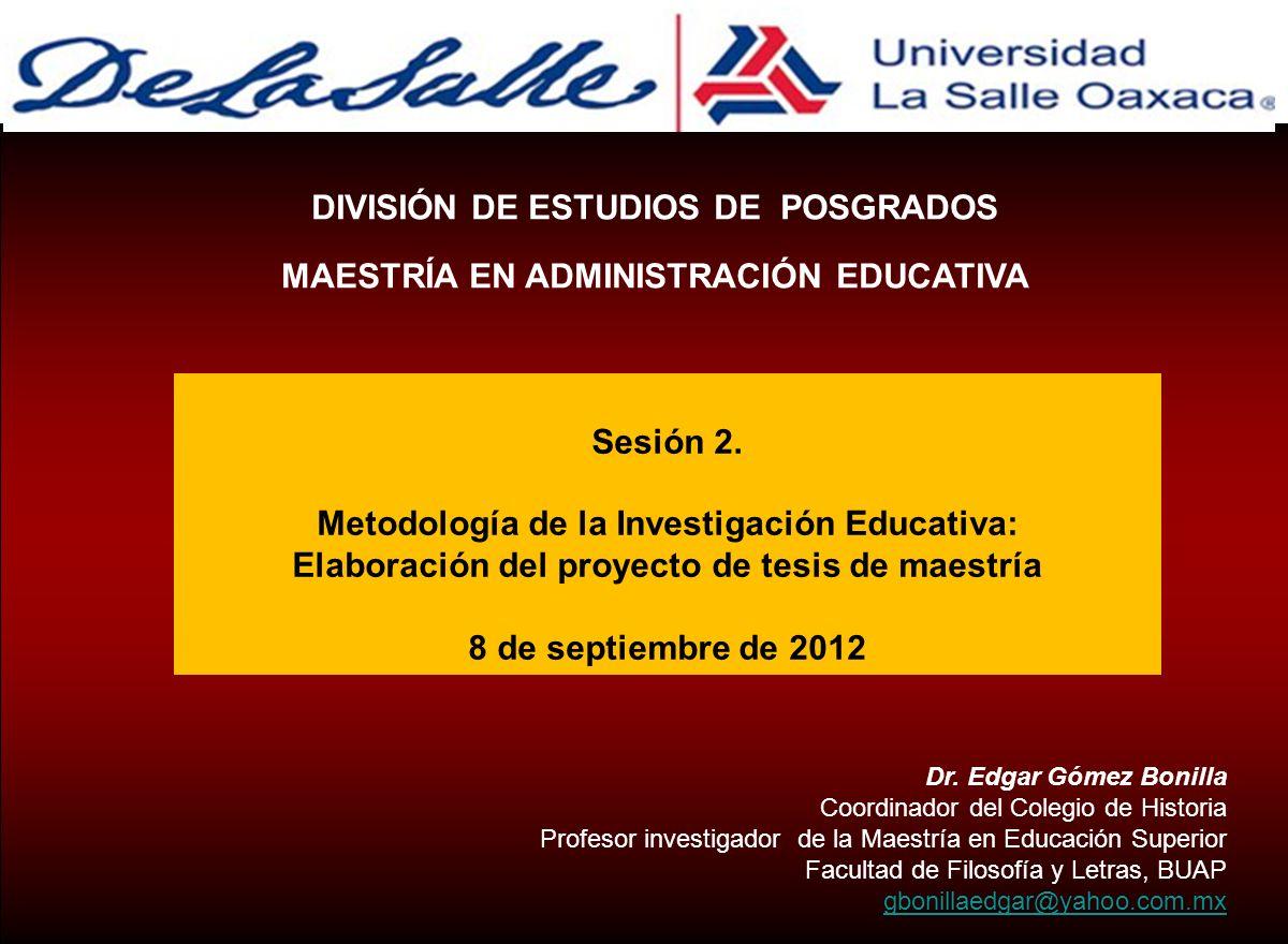 DIVISIÓN DE ESTUDIOS DE POSGRADOS MAESTRÍA EN ADMINISTRACIÓN EDUCATIVA