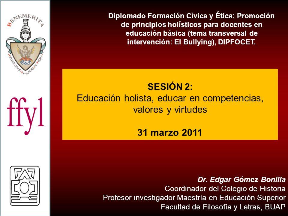 Educación holista, educar en competencias, valores y virtudes