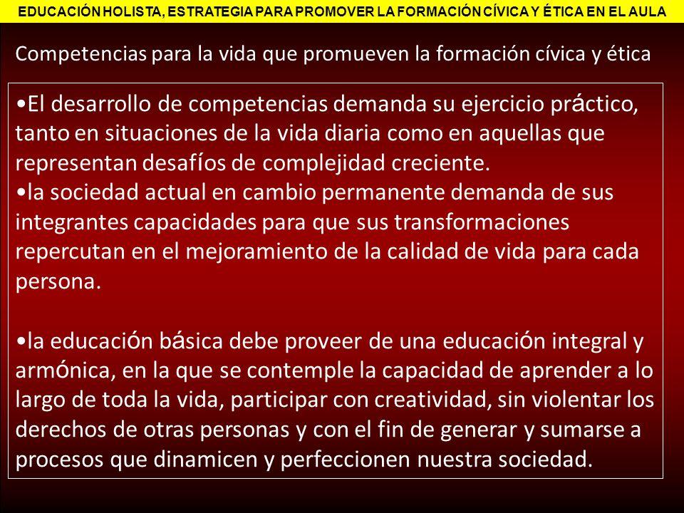 EDUCACIÓN HOLISTA, ESTRATEGIA PARA PROMOVER LA FORMACIÓN CÍVICA Y ÉTICA EN EL AULA