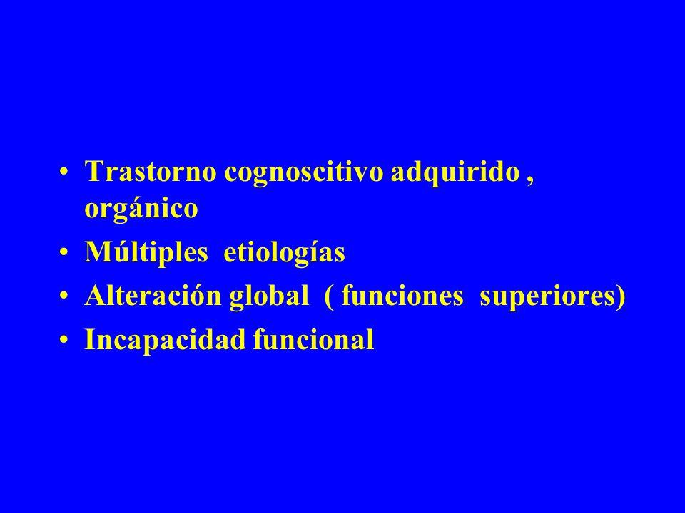 Trastorno cognoscitivo adquirido , orgánico