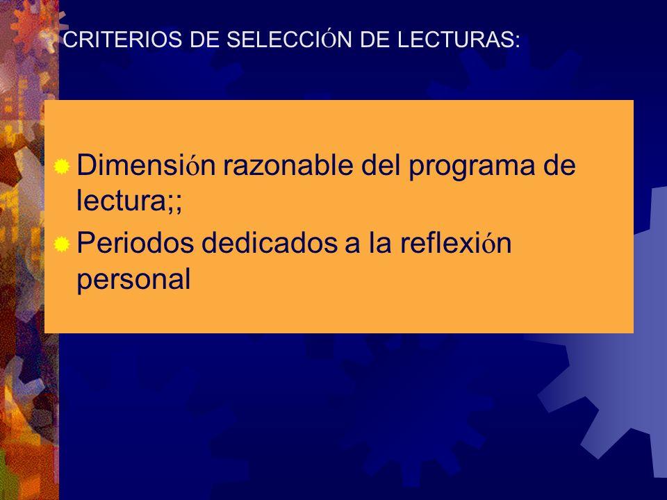 CRITERIOS DE SELECCIÓN DE LECTURAS:
