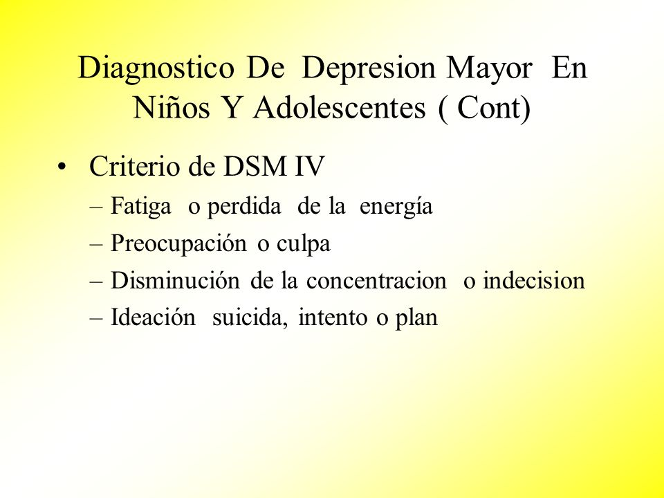 Diagnostico De Depresion Mayor En Niños Y Adolescentes ( Cont)