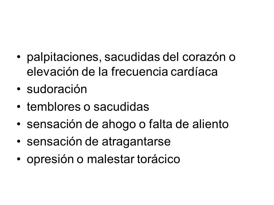 palpitaciones, sacudidas del corazón o elevación de la frecuencia cardíaca
