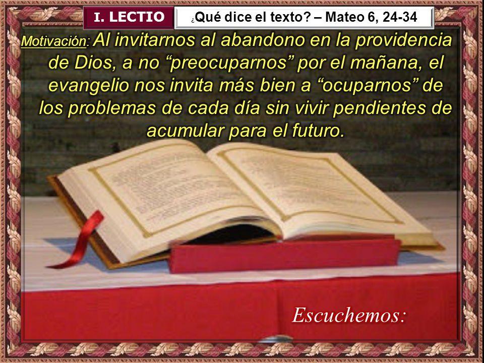 ¿Qué dice el texto – Mateo 6, 24-34