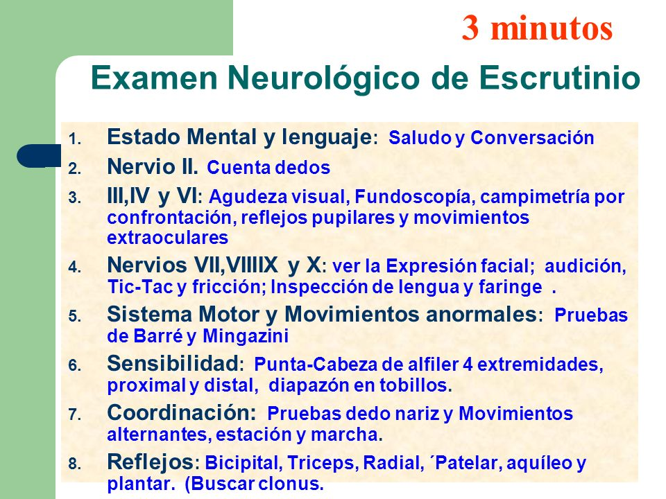 Examen Neurológico de Escrutinio