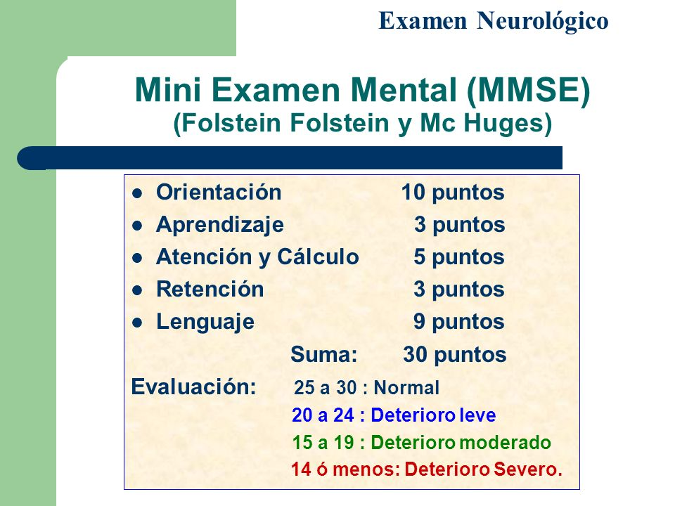 Mini Examen Mental (MMSE) (Folstein Folstein y Mc Huges)
