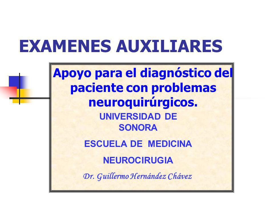 Apoyo para el diagnóstico del paciente con problemas neuroquirúrgicos.