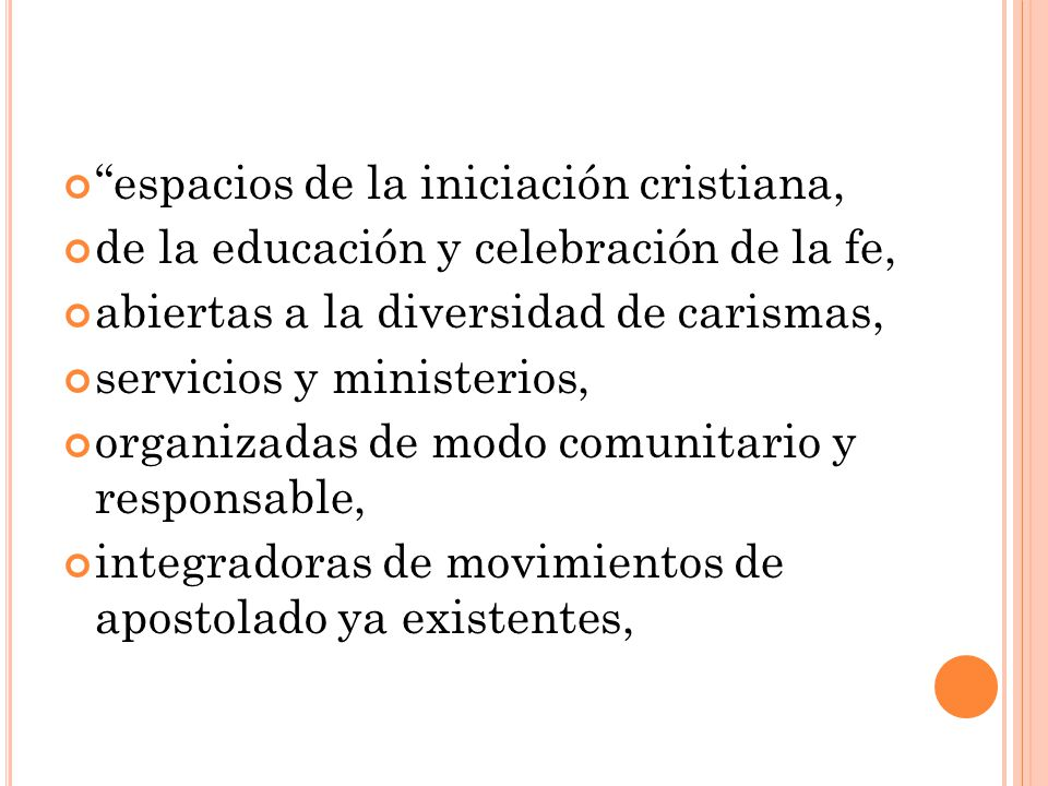espacios de la iniciación cristiana,